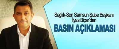 Sağlık-Sen Samsun Şube Başkanı İlyas Biçer'den Basın Açıklaması