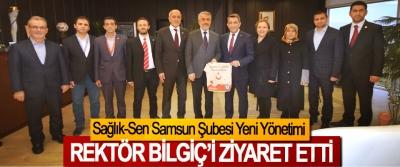Sağlık-Sen Samsun Şubesi Yeni Yönetimi Rektör Bilgiç'i Ziyaret Etti