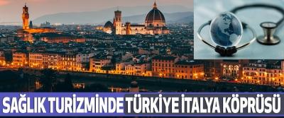 Sağlık Turizminde Türkiye İtalya Köprüsü