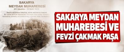 Sakarya Meydan Muharebesi ve Fevzi Çakmak Paşa!