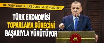 """""""Salgında Birçok Ülke Durgunluk Yaşarken, Türk Ekonomisi Toparlama Sürecini Başarıyla Yürütüyor"""""""