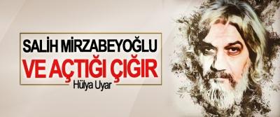 Salih Mirzabeyoğlu Ve Açtığı Çığır