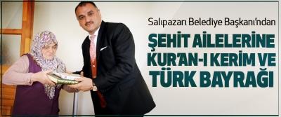 Salıpazarı Belediye Başkanı'ndan Şehit Ailelerine Kur'an-ı Kerim Ve Türk Bayrağı