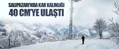Salıpazarı'nda Kar Kalınlığı 40 Cm'ye Ulaştı