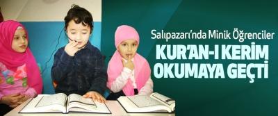 Salıpazarı'nda Minik Öğrenciler Kur'an-I Kerim Okumaya Geçti