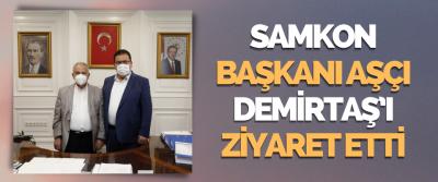 Samkon Başkanı Kaya Aşcı Demirtaş'ı Ziyaret Etti