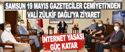 Samsun 19 Mayıs Gazeteciler Cemiyeti'nden Vali Zülkif Dağlı'ya Ziyaret
