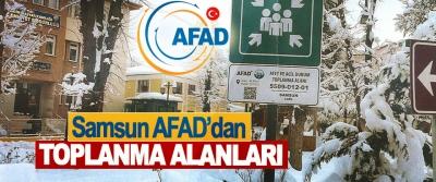 Samsun AFAD'dan Toplanma Alanları