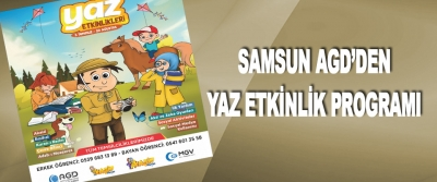 Samsun Agd'den Yaz Etkinlik Programı