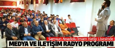Samsun Anadolu İmam Hatip Lisesinde Medya Ve İletişim Radyo Programı