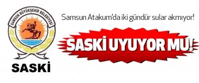 Samsun Atakum'da iki gündür sular akmıyor!