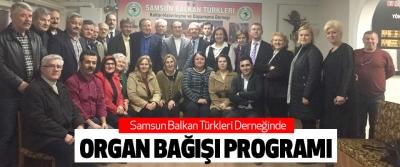 Samsun Balkan Türkleri Derneğinde organ bağışı programı