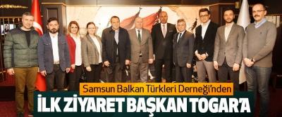 Samsun Balkan Türkleri Derneği'nden İlk Ziyaret Başkan Togar'a