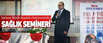 Samsun Büyük Anadolu Hastanesinden Sağlık Semineri