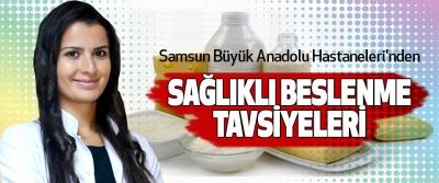 Samsun Büyük Anadolu Hastaneleri'nden  sağlıklı beslenme tavsiyeleri