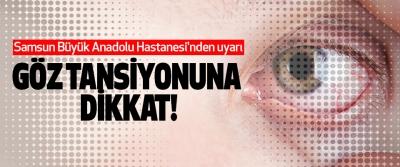 Samsun Büyük Anadolu Hastanesi'nden uyarı