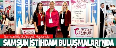 Samsun Büyük Anadolu Hastaneleri Samsun İstihdam Buluşmaları'nda