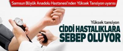 Samsun Büyük Anadolu Hastanesi'nden Yüksek Tansiyon uyarısı