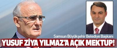 Samsun Büyükşehir Belediye Başkanı Yusuf ziya yılmaz'a açık mektup!