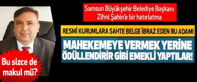 Samsun Büyükşehir Belediye Başkanı Zihni Şahin'e bir hatırlatma