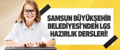 Samsun Büyükşehir Belediyesi'nden LGS Hazrlık Dersleri!