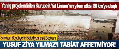 Samsun Büyükşehir Belediyesi eski Başkanı Yusuf Ziya Yılmaz'ı tabiat affetmiyor!