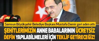 Samsun Büyükşehir Belediye Başkanı Mustafa Demir Geri Adım Attı