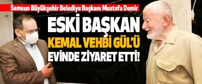 Samsun Büyükşehir Belediye Başkanı Mustafa Demir Eski Başkan Kemal Vehbi Gül'ü Evinde Ziyaret Etti!