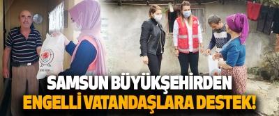 Samsun Büyükşehir Engelli Vatandaşlara Destek!