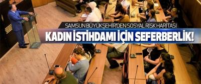 Samsun Büyükşehir'den Sosyal Risk Haritası
