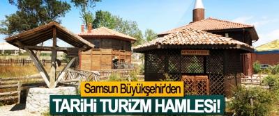 Samsun Büyükşehir'den Tarihi Turizm Hamlesi!