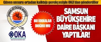 Samsun Büyükşehire Daire Başkanı Yaptılar!