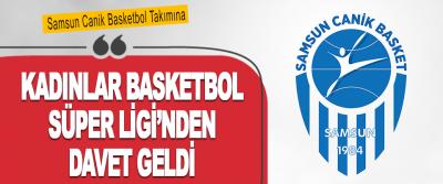Samsun Canik Basketbol Takımına Kadınlar Basketbol Süper Ligi'nden Davet Geldi