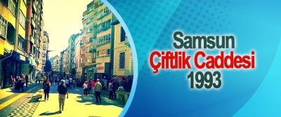 Samsun Çiftlik Caddesi 1993