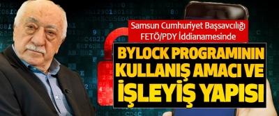 Samsun Cumhuriyet Başsavcılığı FETÖ'PDY İddianamesinde Bylock Programının Kullanış Amacı Ve İşleyiş Yapısı