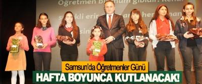 Samsun' da öğretmenler günü hafta boyunca kutlanacak!