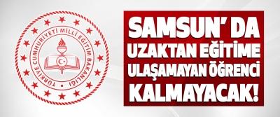 Samsun' da Uzaktan Eğitime Ulaşamayan Öğrenci Kalmayacak!