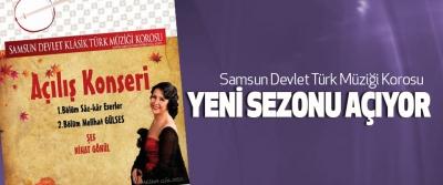 Samsun Devlet Türk Müziği Korosu Yeni Sezonu Açıyor