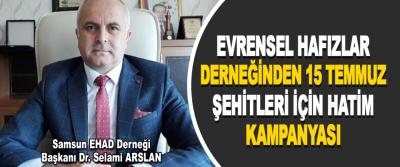 Samsun EHAD Derneği Başkanı Dr. Selami Arslan dan Açıklama