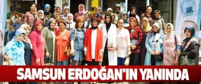 Samsun Erdoğan'ın Yanında