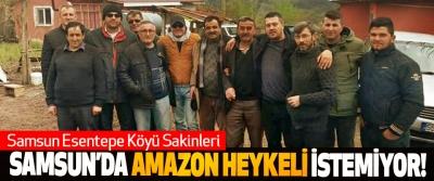 Samsun Esentepe Köyü Sakinleri Samsun'da amazon heykeli istemiyor!