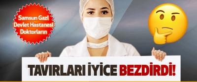 Samsun Gazi Devlet Hastanesi Doktorların Tavırları İyice Bezdirdi!