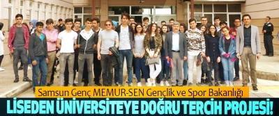 Samsun Genç MEMUR-SEN Gençlik ve Spor Bakanlığı Liseden üniversiteye doğru tercih projesi!