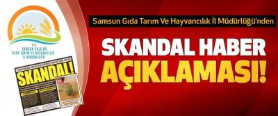 Samsun Gıda Tarım Ve Hayvancılık İl Müdürlüğü'nden Skandal haber açıklaması!