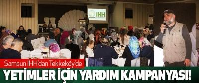 Samsun İHH'dan Tekkeköy'de Yetimler İçin Yardım Kampanyası!