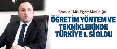 Samsun İl Milli Eğitim Müdürlüğü öğretim yöntem ve tekniklerinde Türkiye 1. Si oldu