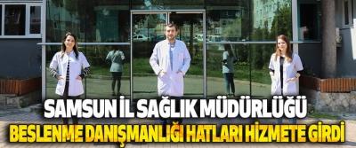 Samsun İl Sağlık Müdürlüğü Beslenme Danışmanlığı Hatları Hizmete Girdi