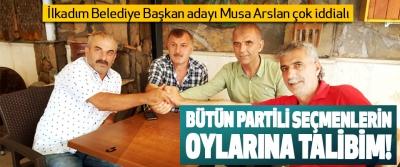 Samsun İlkadım Belediye Başkan adayı Musa Arslan çok iddialı