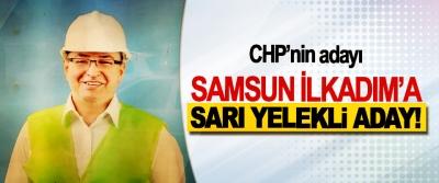 Samsun İlkadım'a sarı yelekli aday!