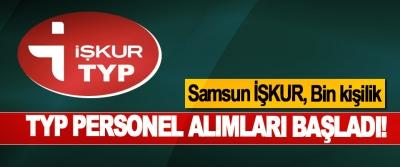 Samsun İŞKUR, Bin kişilik TYP Personel Alımları Başladı!